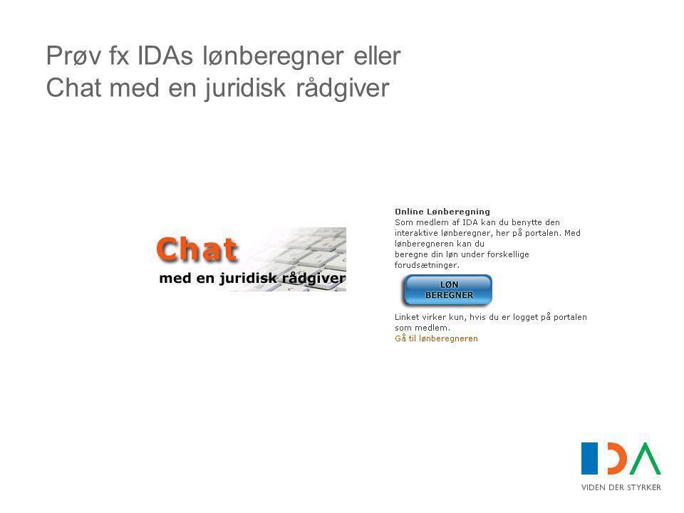 Prøv fx IDAs lønberegner eller Chat med en juridisk rådgiver