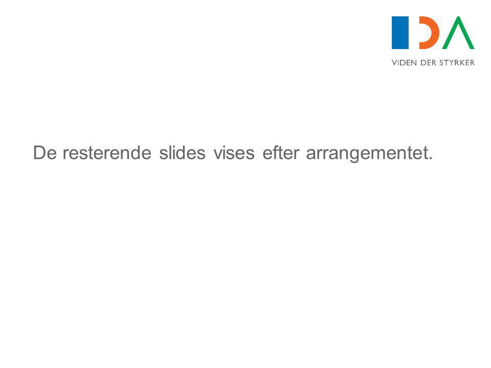 De resterende slides vises efter arrangementet.