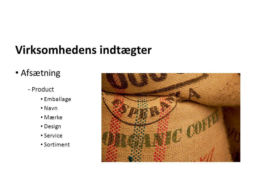 Virksomhedens indtægter - Product • Emballage • Navn • Mærke • Design • Service • Sortiment • Afsætning
