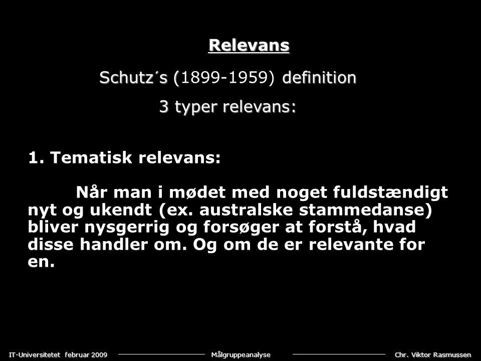 Chr. Viktor Rasmussen IT-Universitetet februar 2009 Målgruppeanalyse 1.