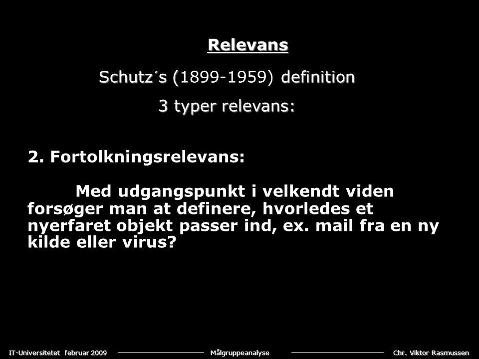 Chr. Viktor Rasmussen IT-Universitetet februar 2009 Målgruppeanalyse 2.