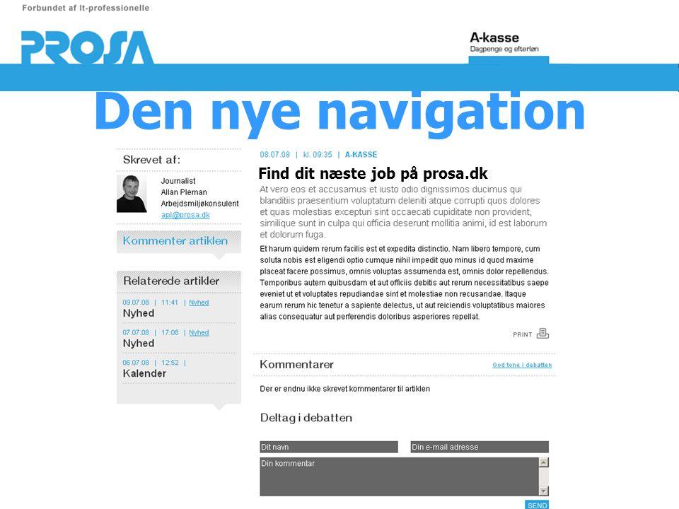 Den nye navigation Find dit næste job på prosa.dk