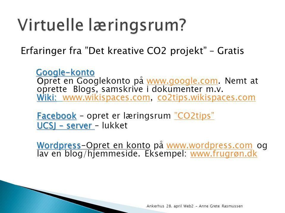 Erfaringer fra Det kreative CO2 projekt – Gratis Google-konto O Wiki: Google-konto Opret en Googlekonto på www.google.com.