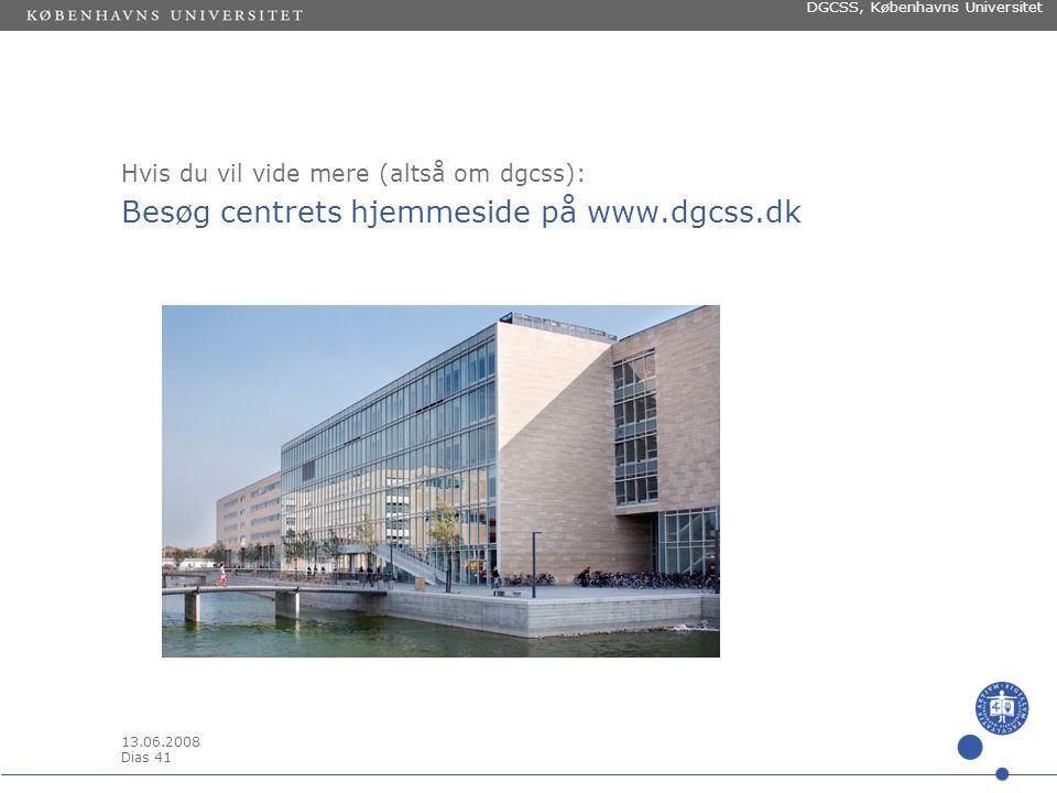 13.06.2008 Dias 40 DGCSS, Københavns Universitet Sprog – talesprog - didaktik Læst i et spørgeskema fra Rambøll management: DU ER NOGET TIL VEJS ENDE.