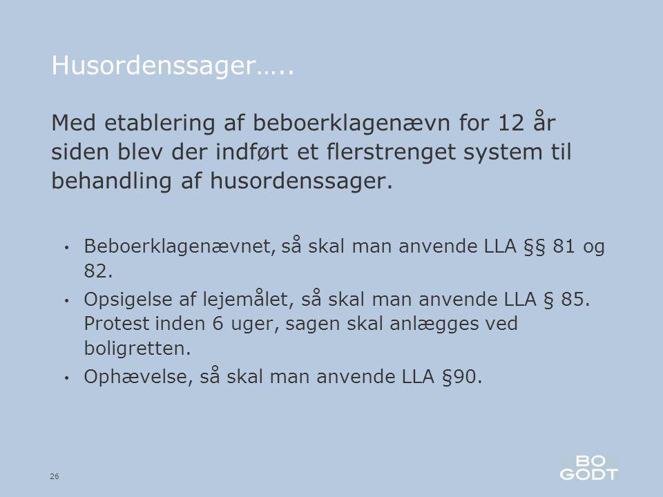 26 Husordenssager…..