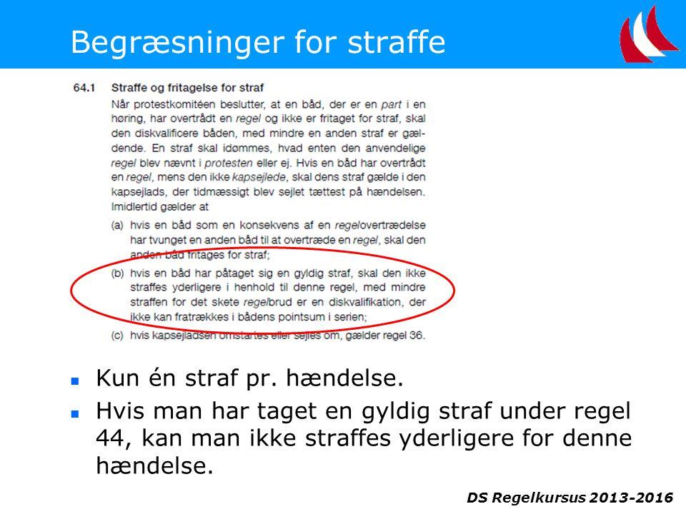 DS Regelkursus 2013-2016 Begræsninger for straffe  Kun én straf pr.