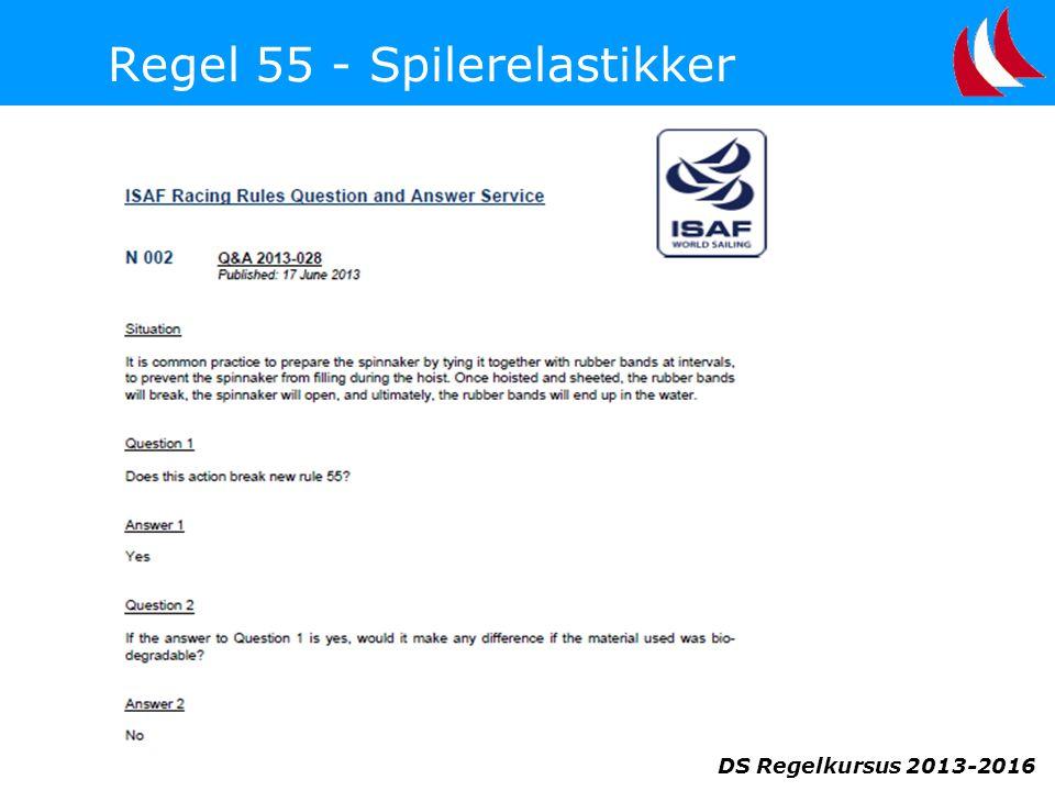 Regel 55 - Spilerelastikker DS Regelkursus 2013-2016