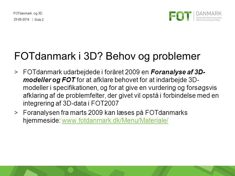 29-06-2014 | FOTdanmark og 3D Side 2 FOTdanmark i 3D.
