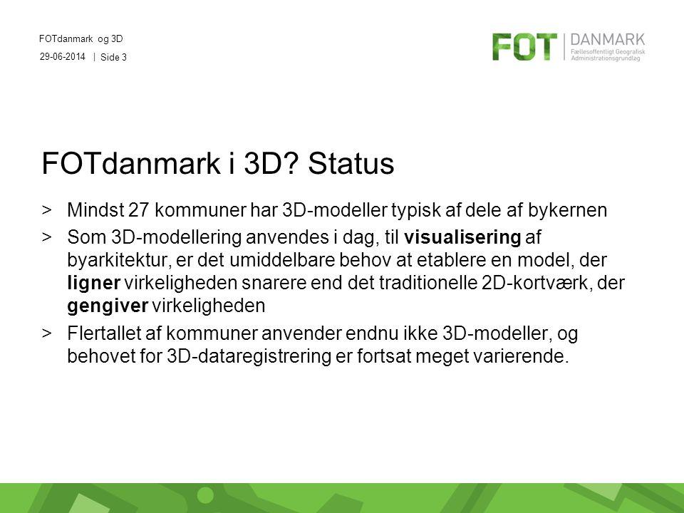 29-06-2014 | FOTdanmark og 3D Side 3 FOTdanmark i 3D.