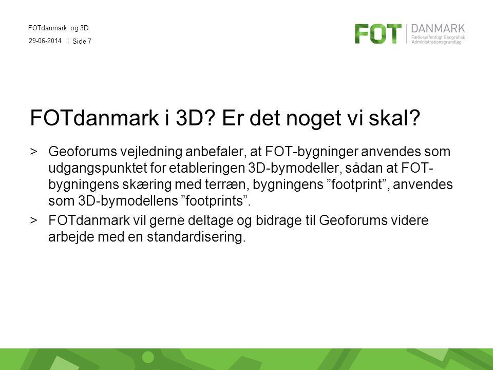 29-06-2014 | FOTdanmark og 3D Side 7 FOTdanmark i 3D.