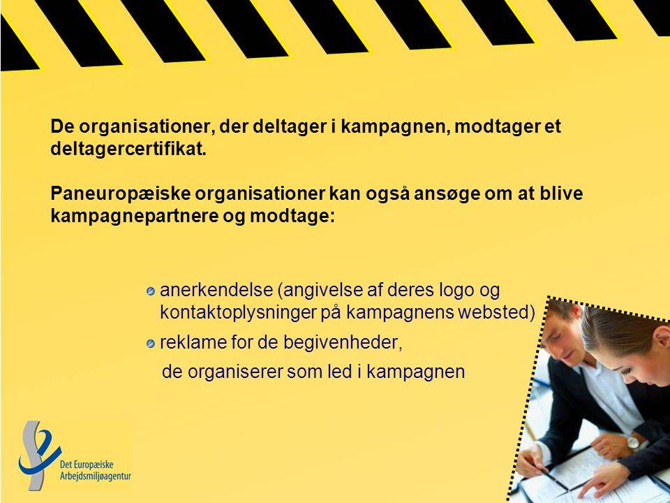 De organisationer, der deltager i kampagnen, modtager et deltagercertifikat.