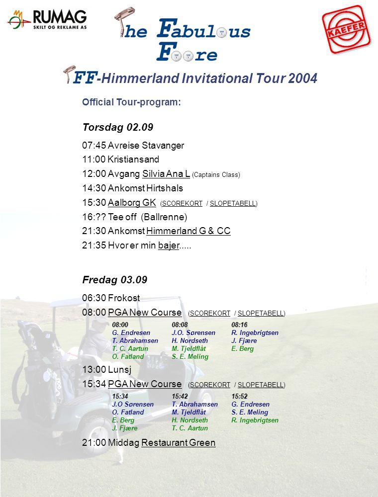 Official Tour-program: Torsdag 02.09 07:45 Avreise Stavanger 11:00 Kristiansand 12:00 Avgang Silvia Ana L (Captains Class)Silvia Ana L 14:30 Ankomst Hirtshals 15:30 Aalborg GK (SCOREKORT / SLOPETABELL)Aalborg GKSCOREKORTSLOPETABELL 16: .