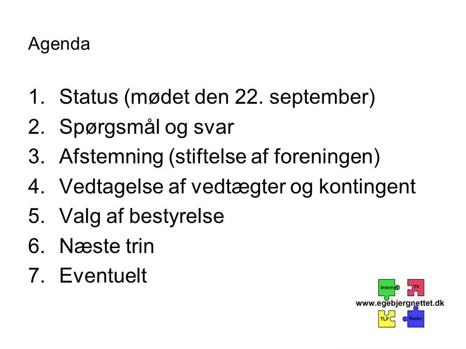 Agenda 1.Status (mødet den 22.