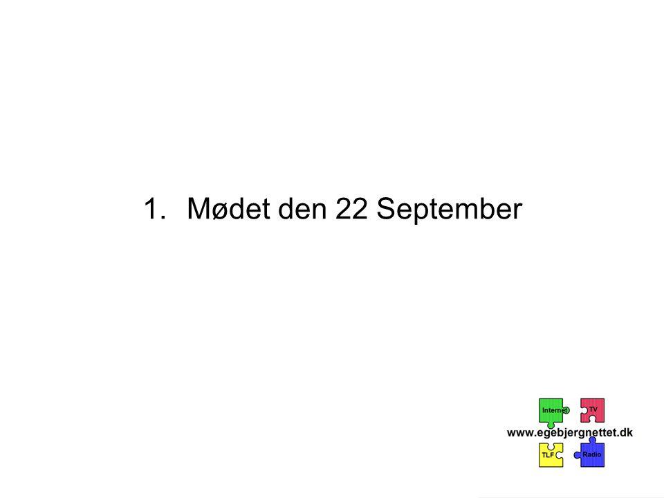 1.Mødet den 22 September