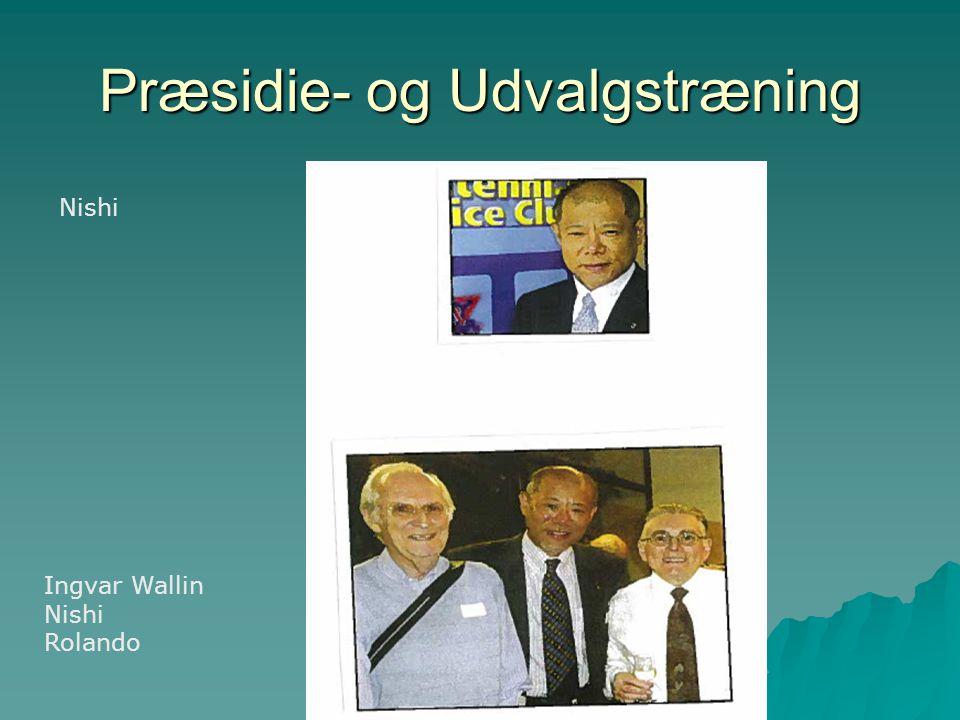 Præsidie- og Udvalgstræning Nishi Ingvar Wallin Nishi Rolando