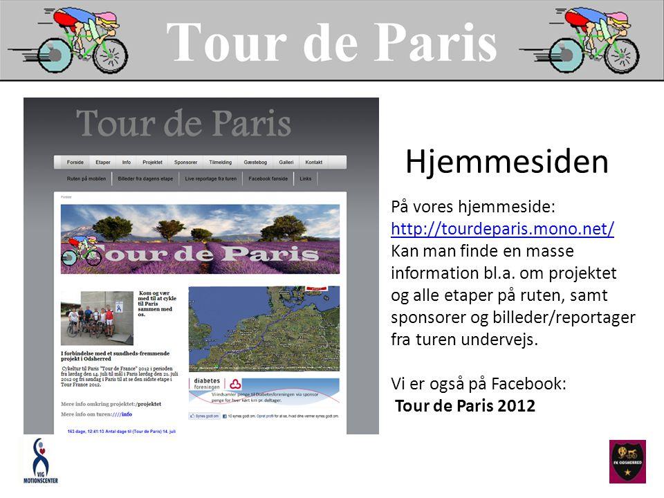 Hjemmesiden På vores hjemmeside: http://tourdeparis.mono.net/ Kan man finde en masse information bl.a.