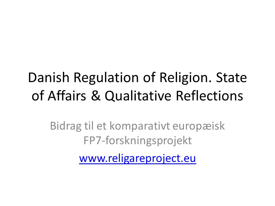 Danish Regulation of Religion.