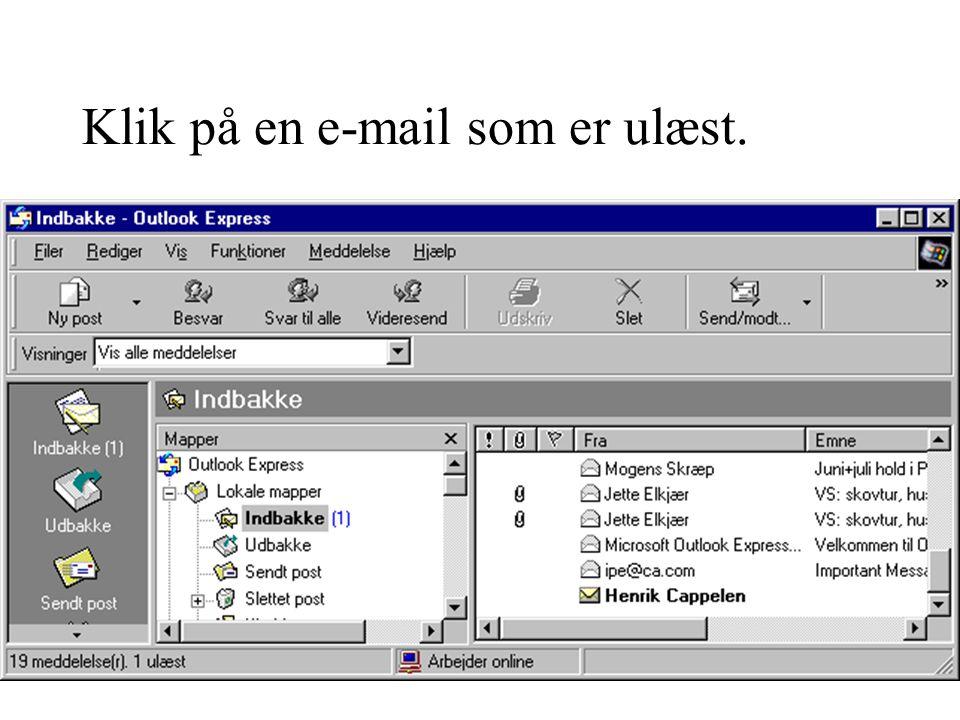 Klik på en e-mail som er ulæst.