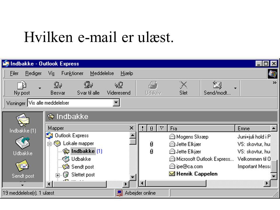 Hvilken e-mail er ulæst.