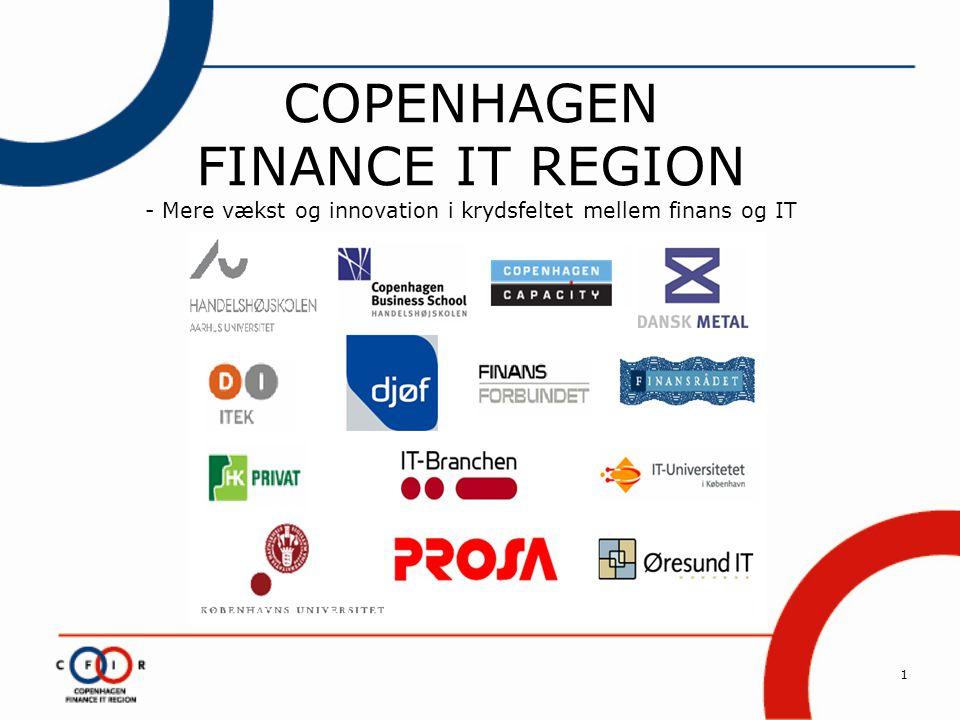 1 COPENHAGEN FINANCE IT REGION - Mere vækst og innovation i krydsfeltet mellem finans og IT