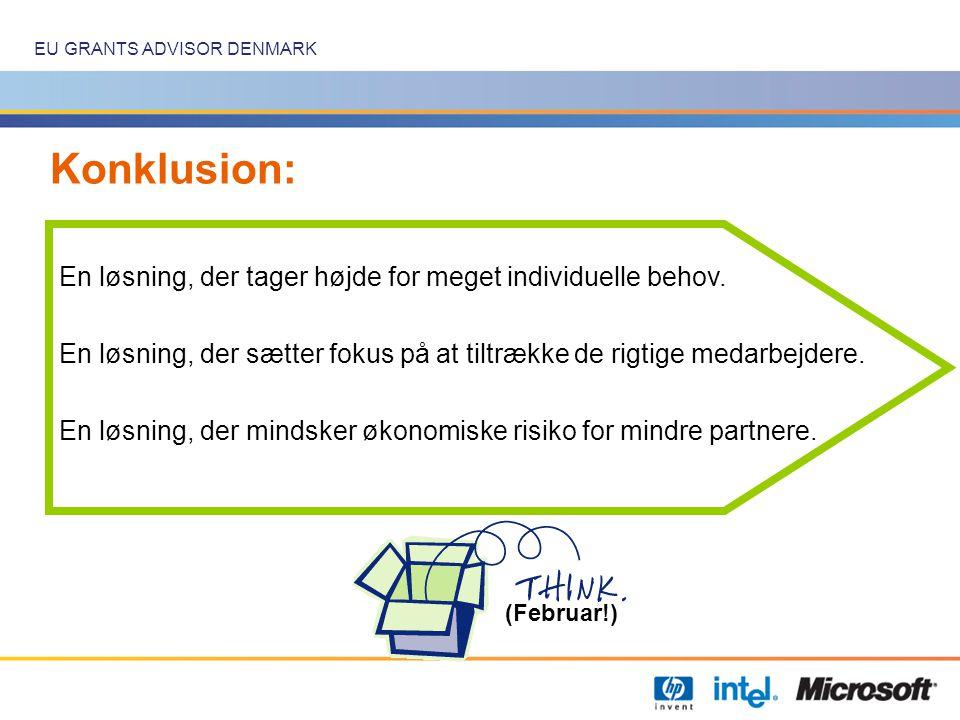 EU GRANTS ADVISOR DENMARK Konklusion: (Februar!) En løsning, der tager højde for meget individuelle behov.