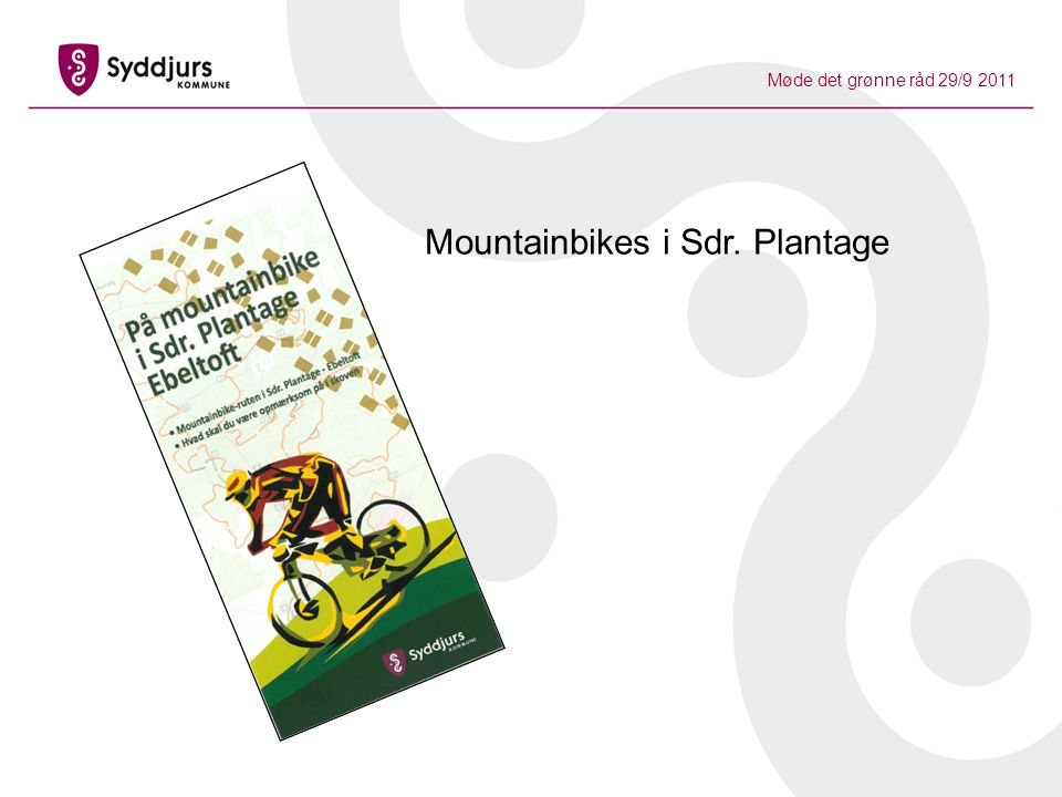 Møde det grønne råd 29/9 2011 Mountainbikes i Sdr. Plantage