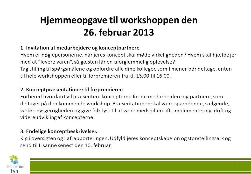 2 Hjemmeopgave til workshoppen den 26. februar 2013 1.