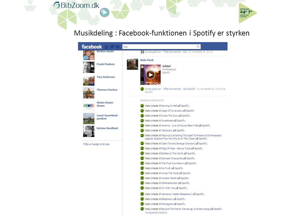 Musikdeling : Facebook-funktionen i Spotify er styrken BibZoom.dk - Herning Bibliotekerne - Odense Bibliotek - Statsbiblioteket
