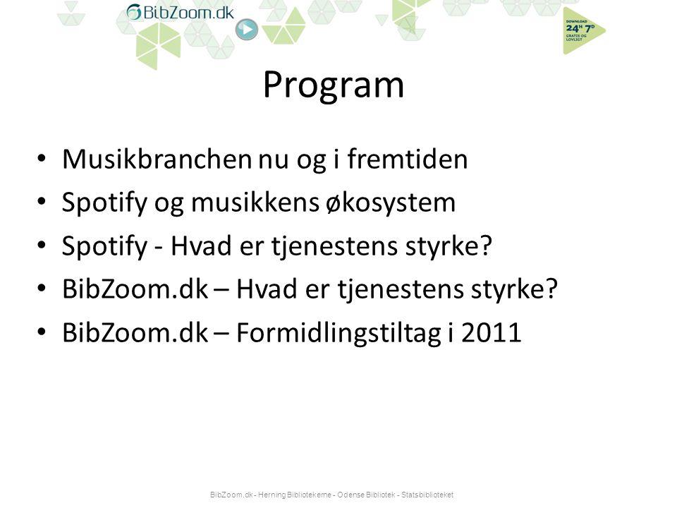 Program • Musikbranchen nu og i fremtiden • Spotify og musikkens økosystem • Spotify - Hvad er tjenestens styrke.
