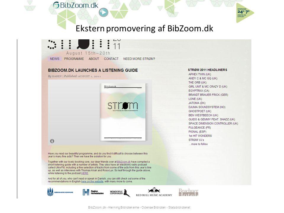 Ekstern promovering af BibZoom.dk BibZoom.dk - Herning Bibliotekerne - Odense Bibliotek - Statsbiblioteket