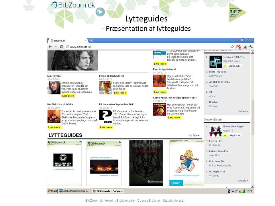 Lytteguides - Præsentation af lytteguides BibZoom.dk - Herning Bibliotekerne - Odense Bibliotek - Statsbiblioteket