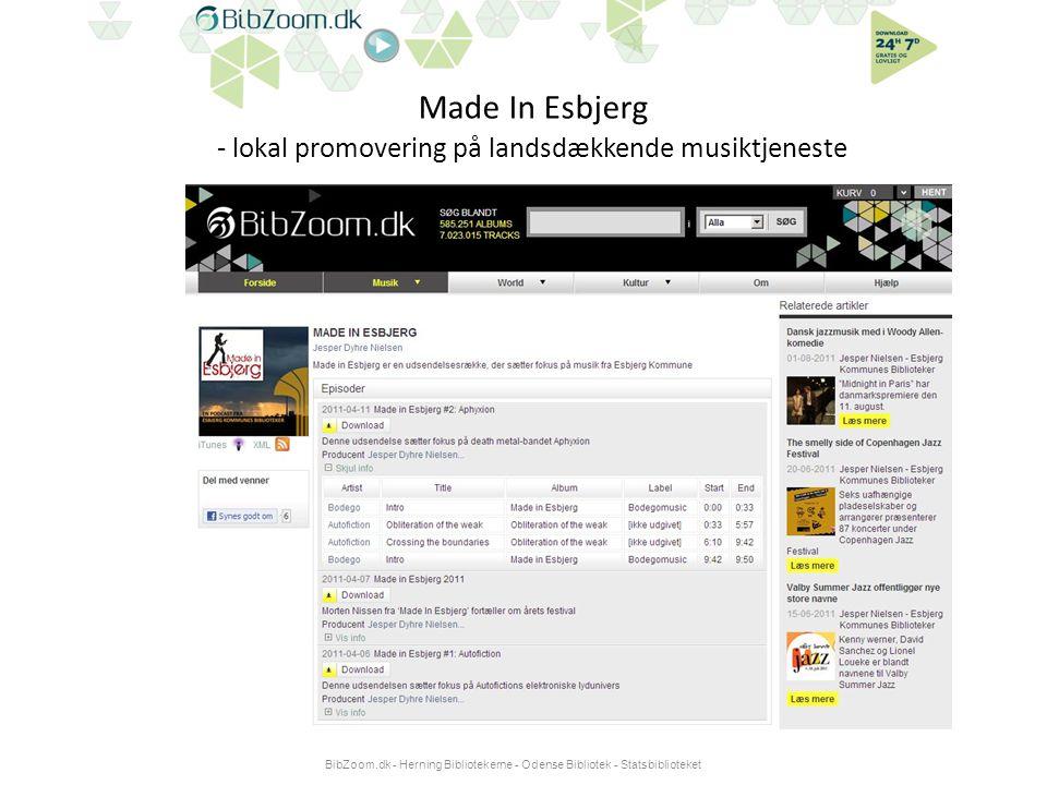 Made In Esbjerg - lokal promovering på landsdækkende musiktjeneste BibZoom.dk - Herning Bibliotekerne - Odense Bibliotek - Statsbiblioteket