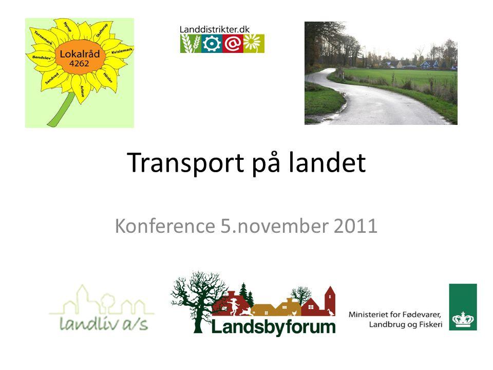 Transport på landet Konference 5.november 2011