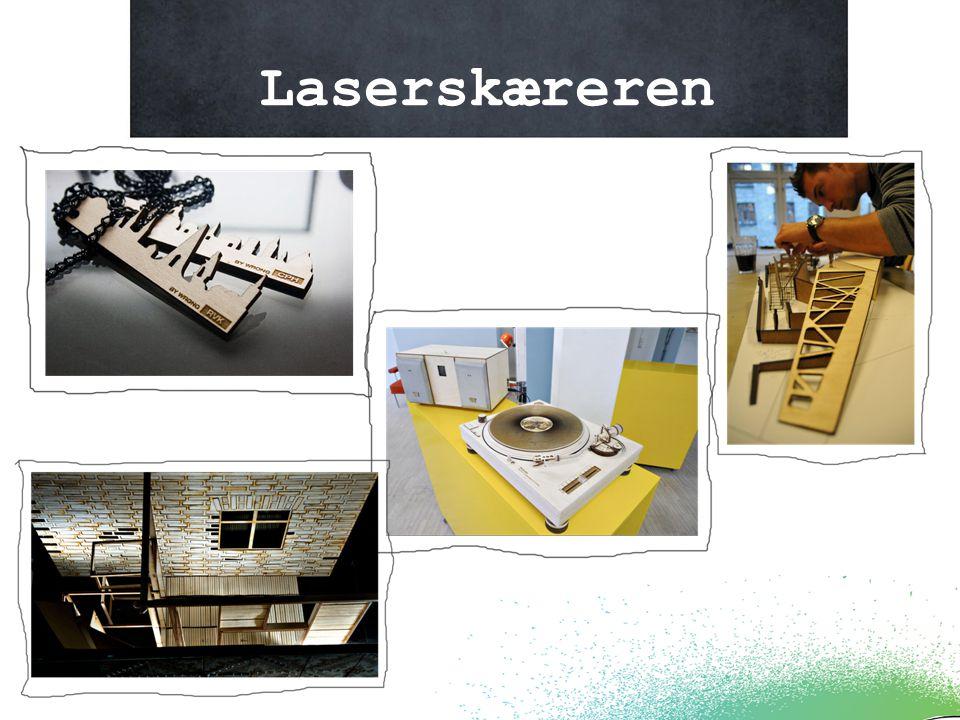 Billeder fra laseren Laserskæreren
