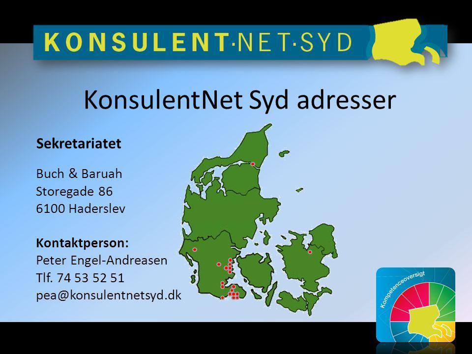 KonsulentNet Syd adresser Sekretariatet Buch & Baruah Storegade 86 6100 Haderslev Kontaktperson: Peter Engel-Andreasen Tlf.