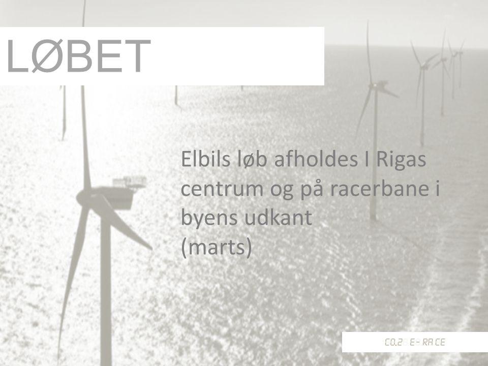 Elbils løb afholdes I Rigas centrum og på racerbane i byens udkant (marts) LØBET