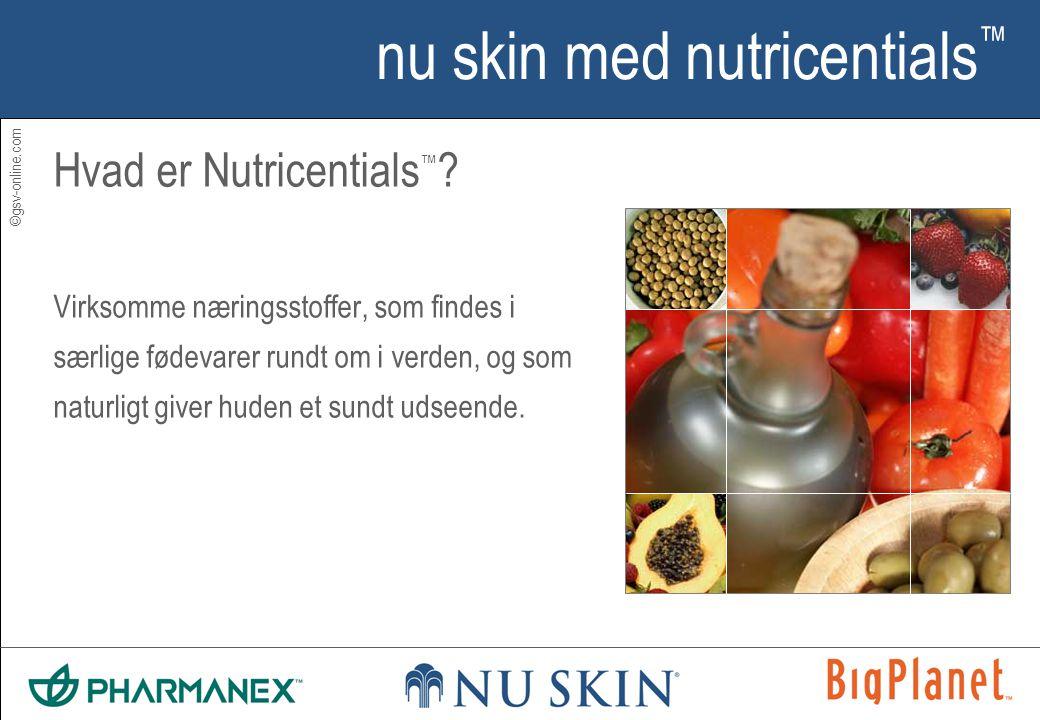 ©gsv-online.com nu skin med nutricentials ™ Hvad er Nutricentials ™ .