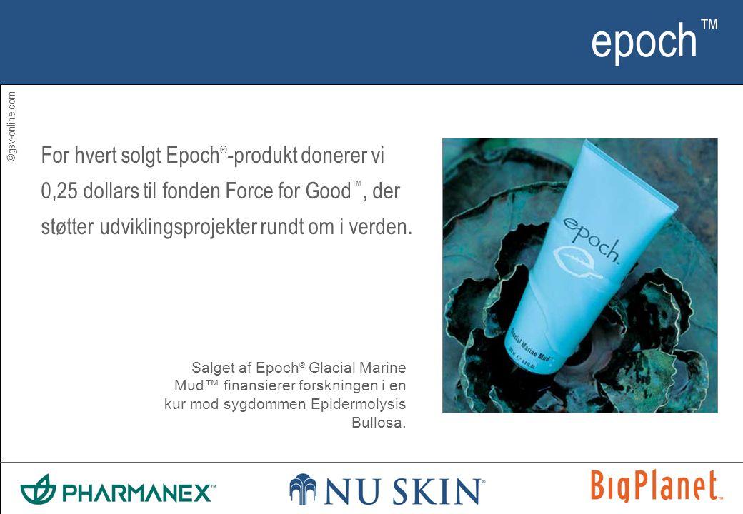 ©gsv-online.com epoch ™ For hvert solgt Epoch ® -produkt donerer vi 0,25 dollars til fonden Force for Good ™, der støtter udviklingsprojekter rundt om i verden.