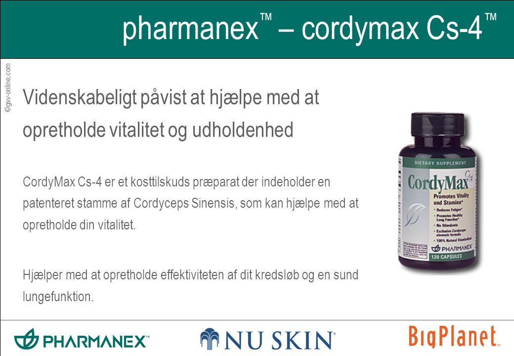 ©gsv-online.com pharmanex ™ – cordymax Cs-4 ™ Videnskabeligt påvist at hjælpe med at opretholde vitalitet og udholdenhed CordyMax Cs-4 er et kosttilskuds præparat der indeholder en patenteret stamme af Cordyceps Sinensis, som kan hjælpe med at opretholde din vitalitet.