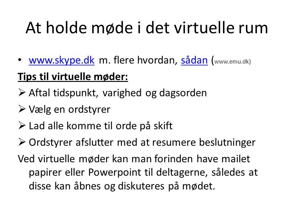 At holde møde i det virtuelle rum • www.skype.dk m.