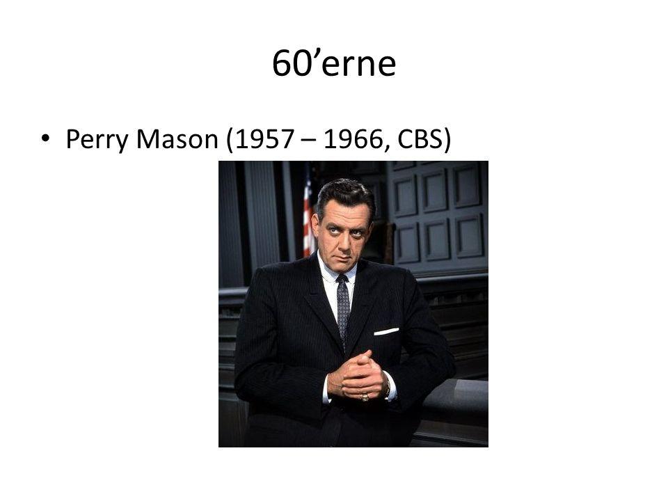 60'erne • Perry Mason (1957 – 1966, CBS)