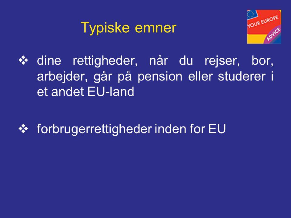 Typiske emner  dine rettigheder, når du rejser, bor, arbejder, går på pension eller studerer i et andet EU-land  forbrugerrettigheder inden for EU