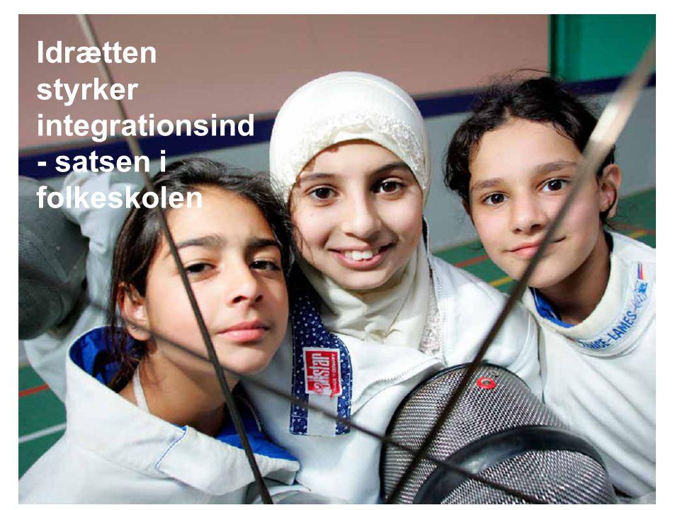 Idrætten styrker integrationsind - satsen i folkeskolen