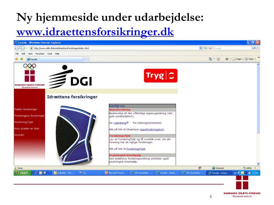 6 Ny hjemmeside under udarbejdelse: www.idraettensforsikringer.dk