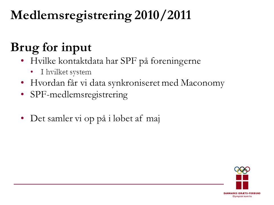 Medlemsregistrering 2010/2011 Brug for input •Hvilke kontaktdata har SPF på foreningerne •I hvilket system •Hvordan får vi data synkroniseret med Maconomy •SPF-medlemsregistrering •Det samler vi op på i løbet af maj