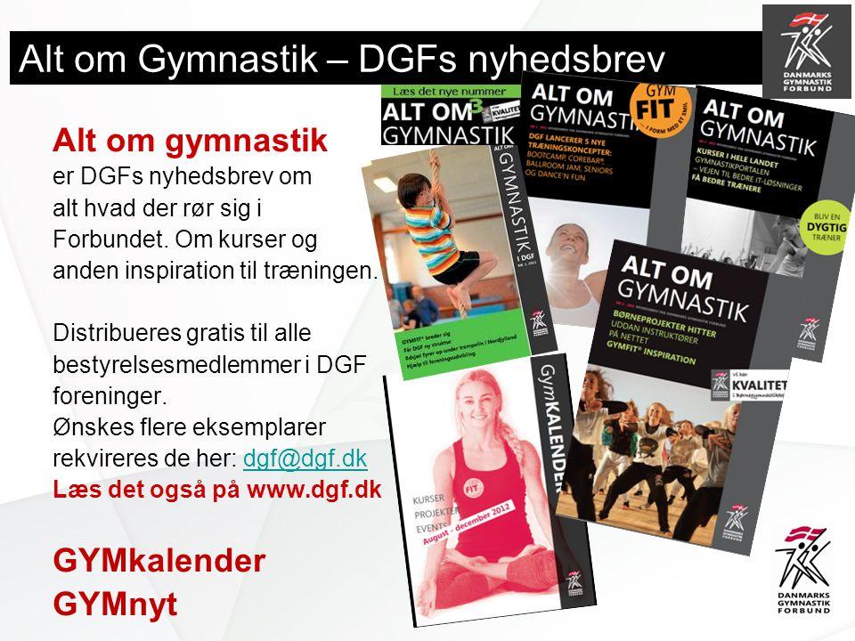 Alt om Gymnastik – DGFs nyhedsbrev Alt om gymnastik er DGFs nyhedsbrev om alt hvad der rør sig i Forbundet.