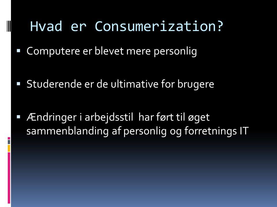 Hvad er Consumerization.
