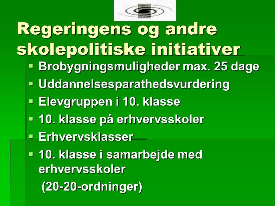 Regeringens og andre skolepolitiske initiativer  Brobygningsmuligheder max.