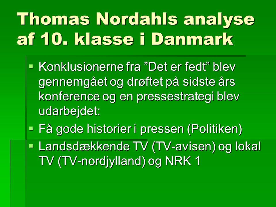 Thomas Nordahls analyse af 10.