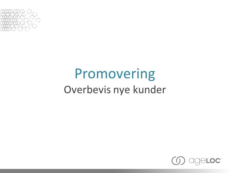 Promovering Overbevis nye kunder